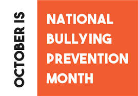 October National Bullying Prevention Month